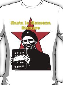 Hasta la Manzana siempre T-Shirt