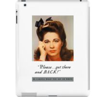 Get There And Back -- WW2 Poster iPad Case/Skin