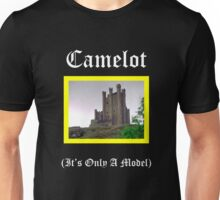 Camelot-Only A Model Unisex T-Shirt