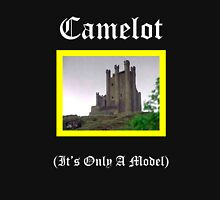 Camelot-Only A Model T-Shirt