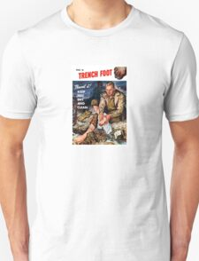 This Is Trench Foot -- Prevent It! Unisex T-Shirt