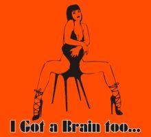 I got a brain too by G3no