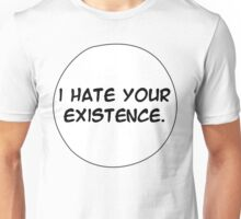 MANGA BUBBLES - I HATE YOUR EXISTENCE Unisex T-Shirt