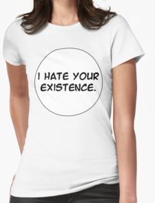 MANGA BUBBLES - I HATE YOUR EXISTENCE Womens Fitted T-Shirt