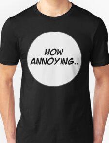 MANGA BUBBLES - HOW ANNOYING.. Unisex T-Shirt
