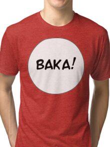 MANGA BUBBLES - BAKA! Tri-blend T-Shirt