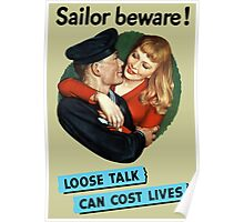 Sailor Beware! Loose Talk Can Cost Lives Poster