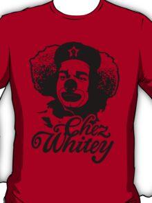 Chez Whitey (Black) T-Shirt