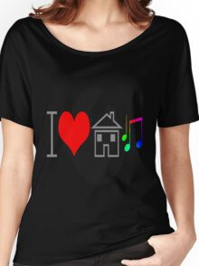 I <3 House Music Women's Relaxed Fit T-Shirt