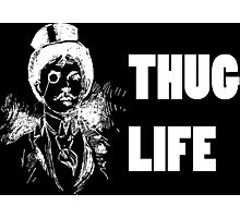 Thug Life; Fancy Gentleman (White Text) Photographic Print