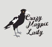 Crazy Magpie Lady by jazzydevil