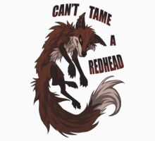 """Can't tame a readhead"" T-Shirt"