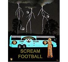 Football Tour Scream Photographic Print