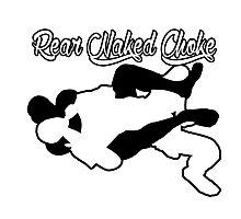 Rear Naked Choke Mixed Martial Arts Black  Photographic Print