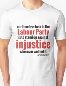 Stand up Against Injustice - Corbyn Unisex T-Shirt