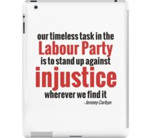 Stand up Against Injustice - Corbyn iPad Case/Skin