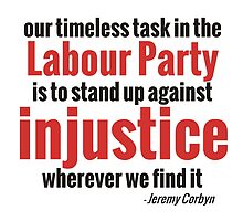 Stand up Against Injustice - Corbyn by JezWeCan