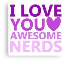 Awesome Nerds Canvas Print