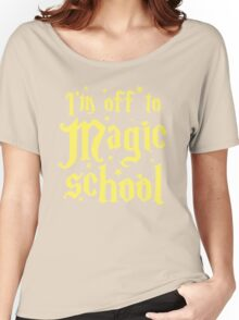 I'm off the MAGIC SCHOOL Women's Relaxed Fit T-Shirt