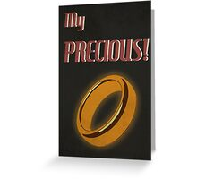 My Precious! Greeting Card
