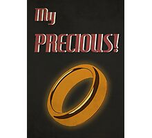 My Precious! Photographic Print