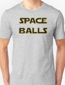 Spaceballs: We Ain't Found SITH T-Shirt