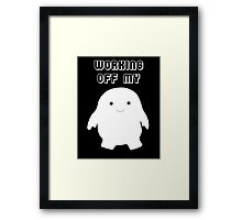 Doctor Who Working Off My Adipose  Framed Print