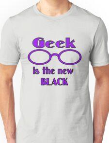 Geek is the New Black Unisex T-Shirt
