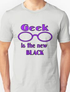 Geek is the New Black T-Shirt