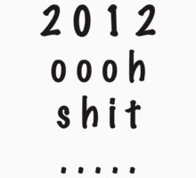 2012 the end? by andyfairlight