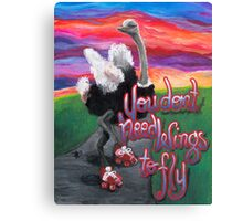 You Don't Need Wings to Fly Canvas Print