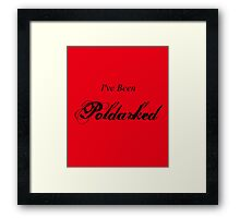 I've Been Poldarked II Framed Print