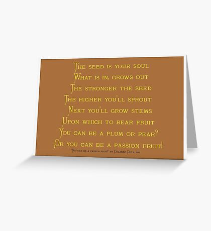 """POEM """"You can be a passion fruit""""  Greeting Card"""