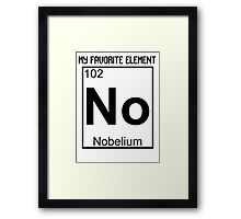 My Favorite Element Framed Print