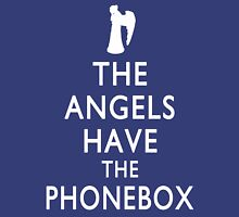 The Angels have the Phonebox - Keep Calm Spoof Unisex T-Shirt