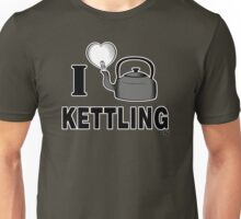 I LOVE KETTLING Unisex T-Shirt