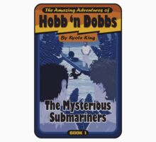Book 1: The Mysterious Submariners by Kyote King