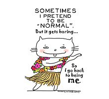 Being normal is... boring! / Cat doodle Photographic Print