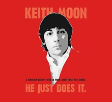 """KEITH MOON- """"A drummer doesn't need to think about what he's doing"""" Classic T-Shirt"""