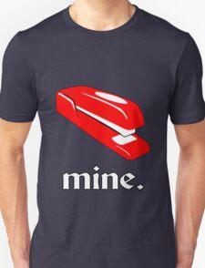 mine. Unisex T-Shirt