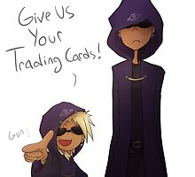 Give Us Your Trading Cards! by kamy2425