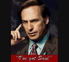 """I've Got Saul"" - Saul Goodman - Breaking Bad Unisex T-Shirt"