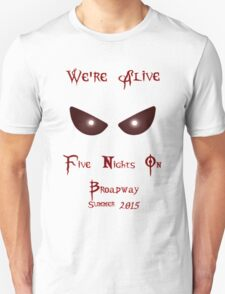 We're Alive T-Shirt