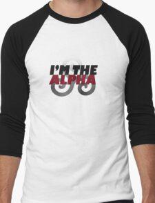 I'm the Alpha Men's Baseball ¾ T-Shirt