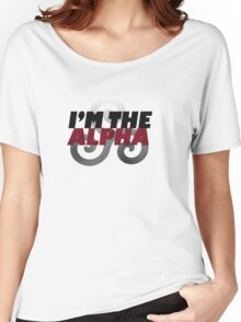 I'm the Alpha Women's Relaxed Fit T-Shirt