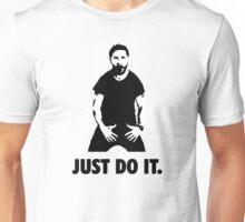 JUST DO IT! | Shia LaBeouf Unisex T-Shirt