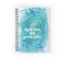 Big dreams Spiral Notebook