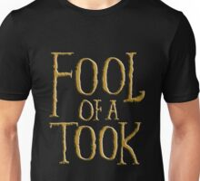 Fool of a Took Unisex T-Shirt