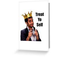 Treat Yo Self- Parks and Rec Greeting Card