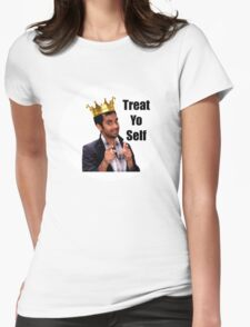 Treat Yo Self- Parks and Rec Womens Fitted T-Shirt